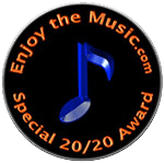 Enjoy the Music.com 20/20 Award